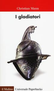 I gladiatori - Christian Mann - copertina