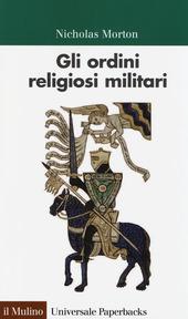 Gli ordini religiosi militari