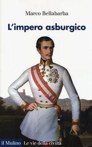Libro L' impero asburgico Marco Bellabarba