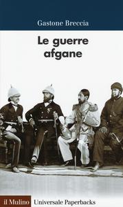 Libro Le guerre afgane Gastone Breccia