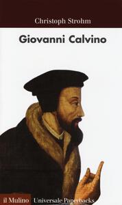 Giovanni Calvino - Christoph Strohm - copertina