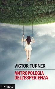 Libro Antropologia dell'esperienza Victor Turner