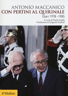 Listadelpopolo.it Con Pertini al Quirinale. Diario 1978-1985 Image
