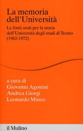 La memoria dell'Università. Fonti orali per la storia dell'Università di Trento (1962-1972)