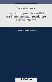 Ristorantezintonio.it I servizi di pubblica utilità tra Stato, mercato, regolatore e consumatore Image