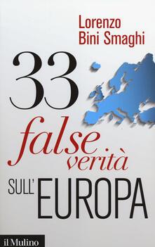 33 false verità sull'Europa - Lorenzo Bini Smaghi - copertina