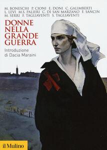 Libro Donne nella grande guerra