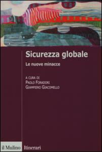 Sicurezza globale. Le nuove minacce - copertina