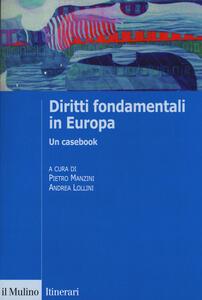 Diritti fondamentali in Europa. Un casebook - copertina