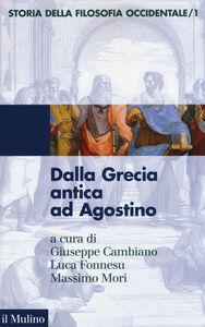 Foto Cover di Storia della filosofia occidentale. Vol. 1: Dalla Grecia antica ad Agostino., Libro di  edito da Il Mulino