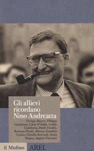 Libro Gli allievi ricordano Nino Andreatta