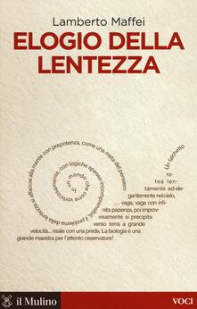 Elogio della lentezza - Lamberto Maffei - copertina