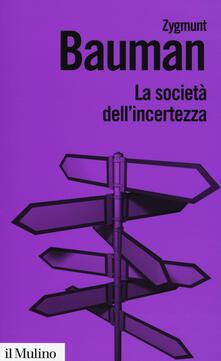 La società dell'incertezza - Zygmunt Bauman - copertina
