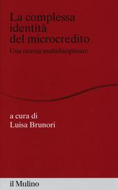 La complessa identità del microcredito. Una ricerca interdisciplinare