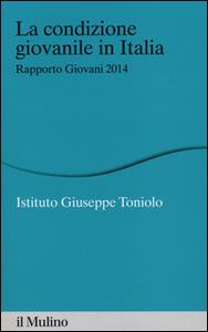 Libro La condizione giovanile in Italia. Rapporto giovani 2014