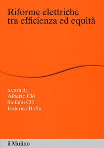 Libro Riforme elettriche tra efficienza ed equità
