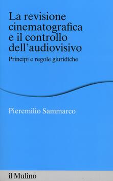 Antondemarirreguera.es La revisione cinematografica e il controllo dell'audiovisivo. Principi e regole giuridiche Image
