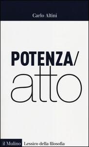 Libro Potenza/atto Carlo Altini