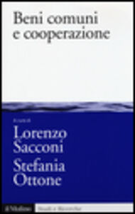 Foto Cover di Beni comuni e cooperazione, Libro di  edito da Il Mulino