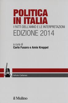 Criticalwinenotav.it Politica in Italia. I fatti dell'anno e le interpretazioni (2014) Image