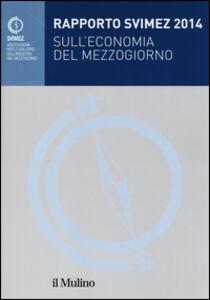 Libro Rapporto Svimez 2014 sull'economia del Mezzogiorno