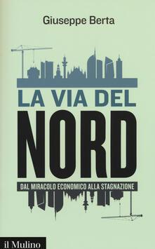Promoartpalermo.it La via del Nord. Dal miracolo economico alla stagnazione Image