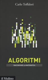 Algoritmi. Raccontare la matematica