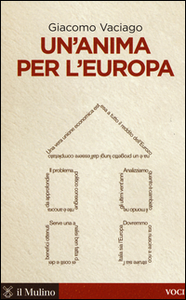 Libro Un' anima per l'Europa Giacomo Vaciago