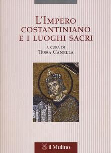 L impero costantiniano e i luoghi sacri.pdf