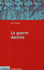 Libro Le guerre daciche Livio Zerbini