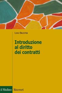 Libro Introduzione al diritto dei contratti Luigi Balestra
