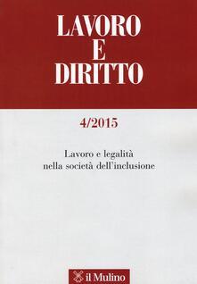 Radiospeed.it Lavoro e diritto (2015). Vol. 4: Lavoro e legalità nella società dell'inclusione. Image