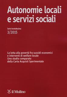 Autonomie locali e servizi sociali (2015). Vol. 3 - copertina