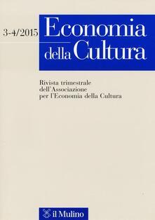 Economia della cultura (2015) vol. 3-4 - copertina