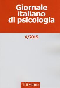 Giornale italiano di psicologia (2015). Vol. 4