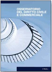 Osservatorio del diritto civile e commerciale (2015). Vol. 1 - copertina