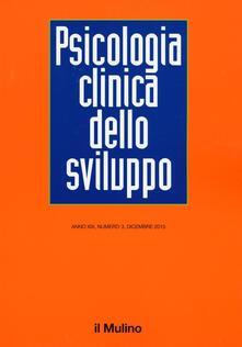 Psicologia clinica dello sviluppo (2015). Vol. 3 - copertina
