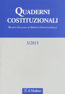 Quaderni costituzionali (2015). Vol. 3 - copertina
