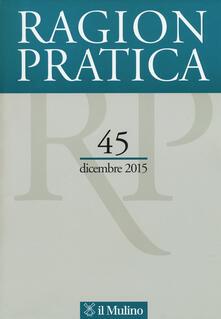 Ragion pratica (2015). Vol. 45 - copertina