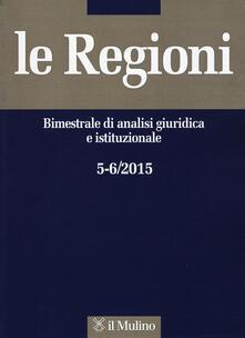Le regioni (2015) vol. 5-6.pdf