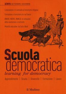 Scuola democratica. Learning for democracy (2015). Vol. 3: Settembre-dicembre. - copertina