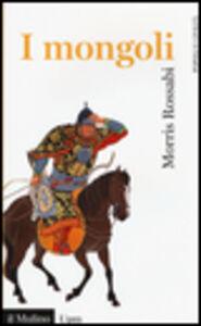 Libro I mongoli Morris Rossabi