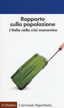 Equilibrifestival.it Rapporto sulla popolazione. L'Italia nella crisi economica Image