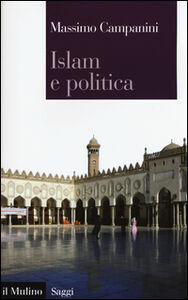 Libro Islam e politica Massimo Campanini