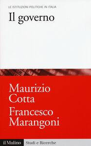 Libro Il governo Maurizio Cotta , Francesco Marangoni