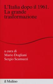 L' Italia dopo il 1961. La grande trasformazione