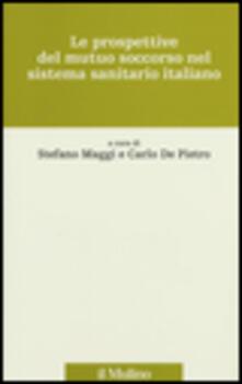Premioquesti.it Le prospettive del mutuo soccorso nel sistema sanitario italiano Image