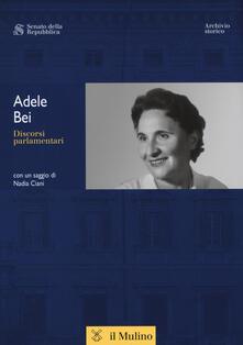 Adele Bei. Discorsi parlamentari.pdf