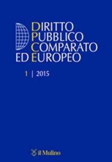 Osteriacasadimare.it Diritto pubblico comparato ed europeo (2015). Vol. 1 Image