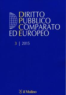 Amatigota.it Diritto pubblico comparato ed europeo (2015). Vol. 3 Image